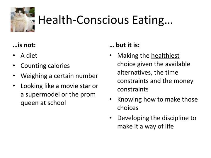 Health conscious eating