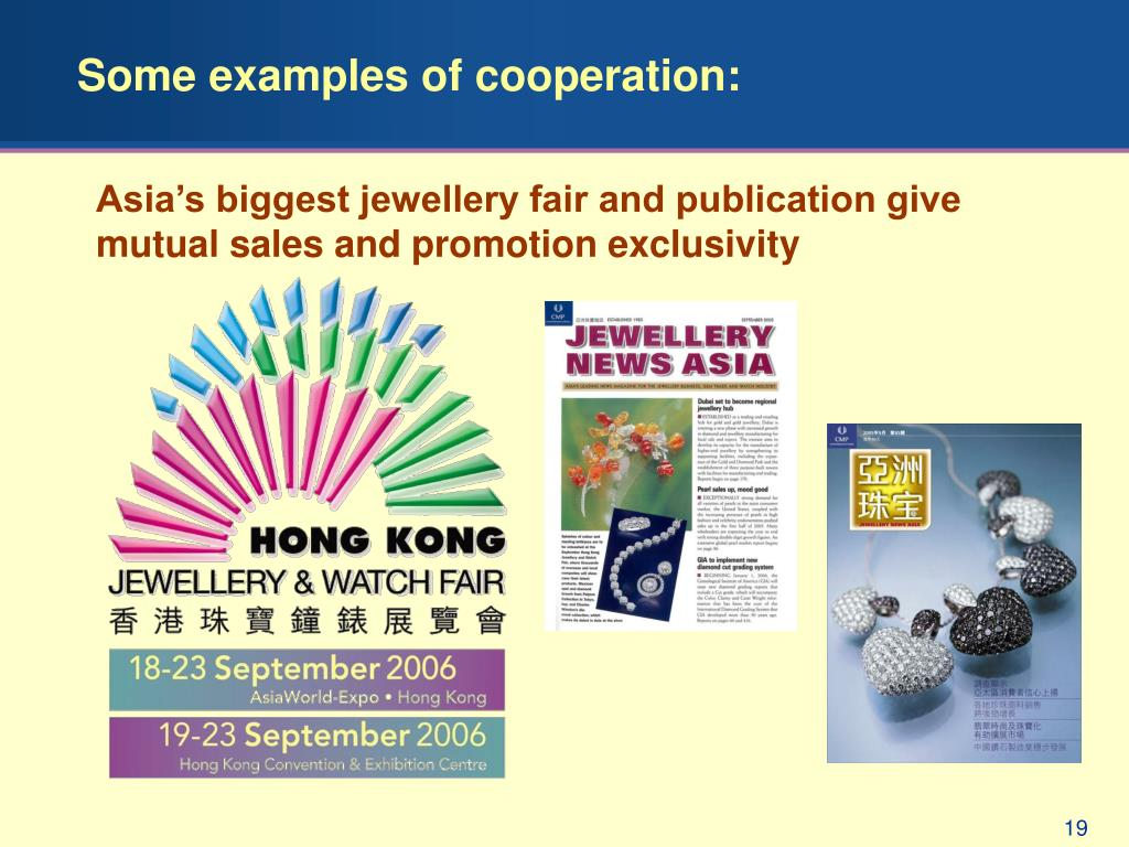 Some examples of cooperation: