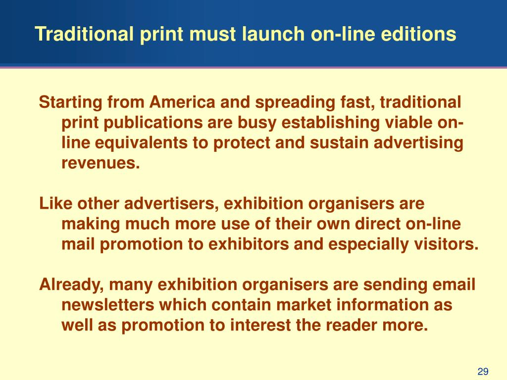 Traditional print must launch on-line editions