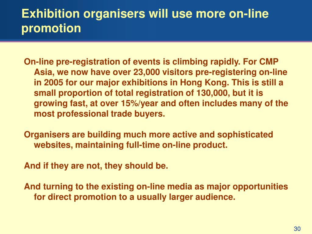 Exhibition organisers will use more on-line promotion