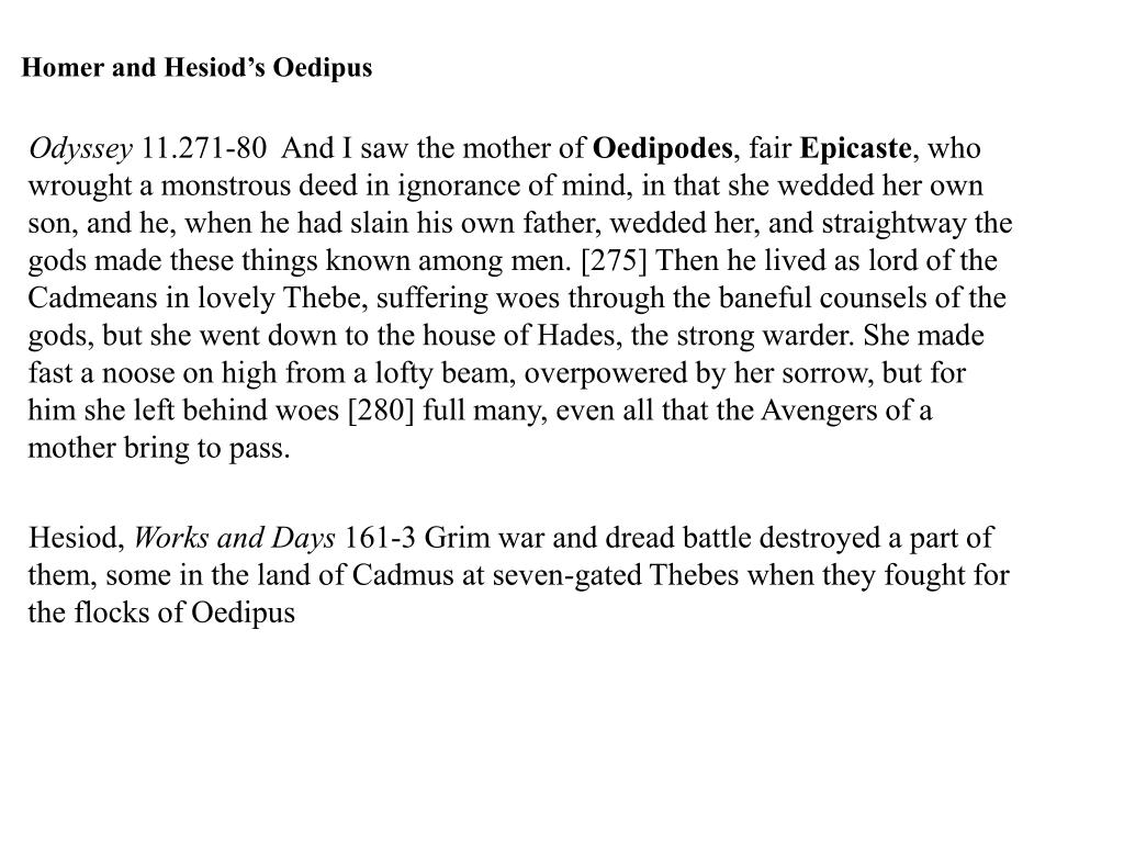 Homer and Hesiod's Oedipus
