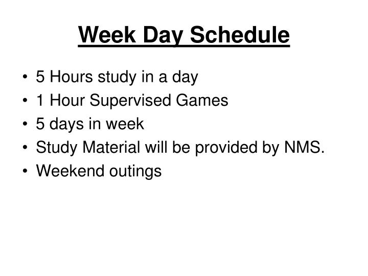 Week Day Schedule