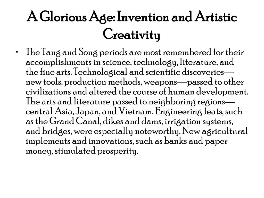 A Glorious Age: Invention and Artistic Creativity
