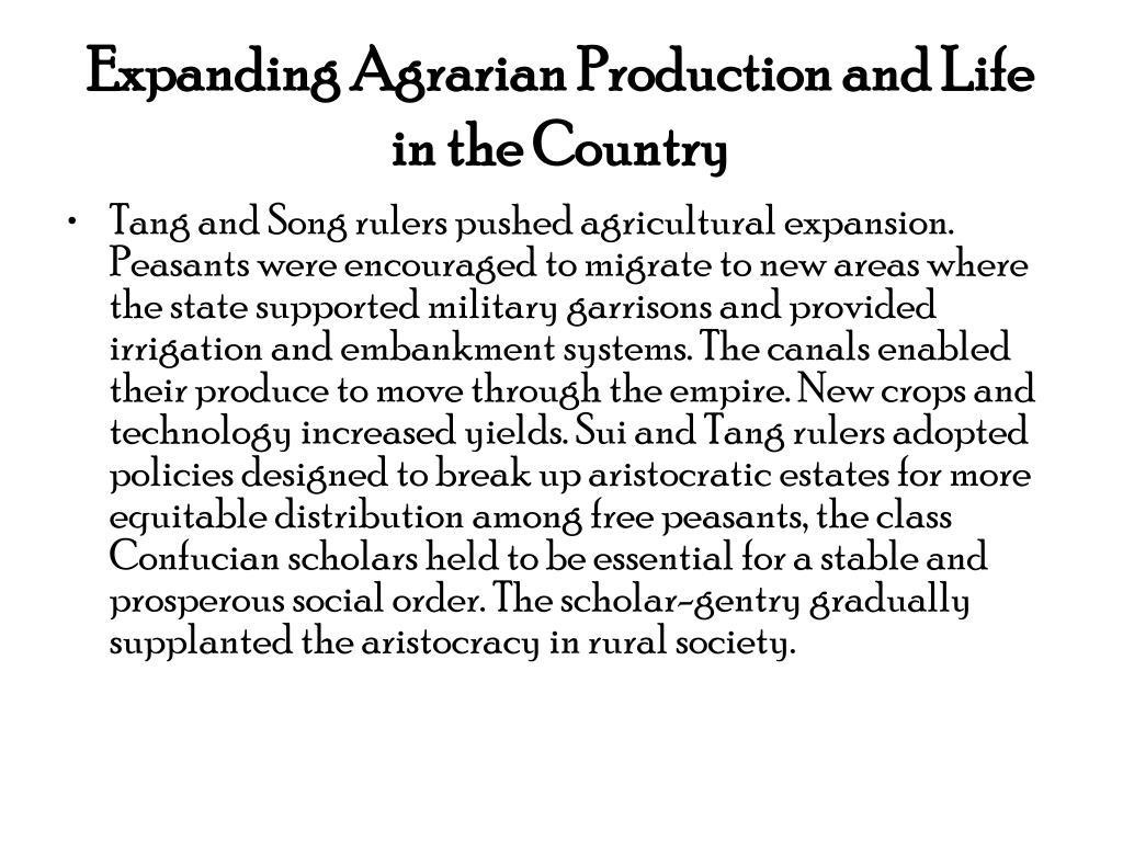 Expanding Agrarian Production and Life in the Country
