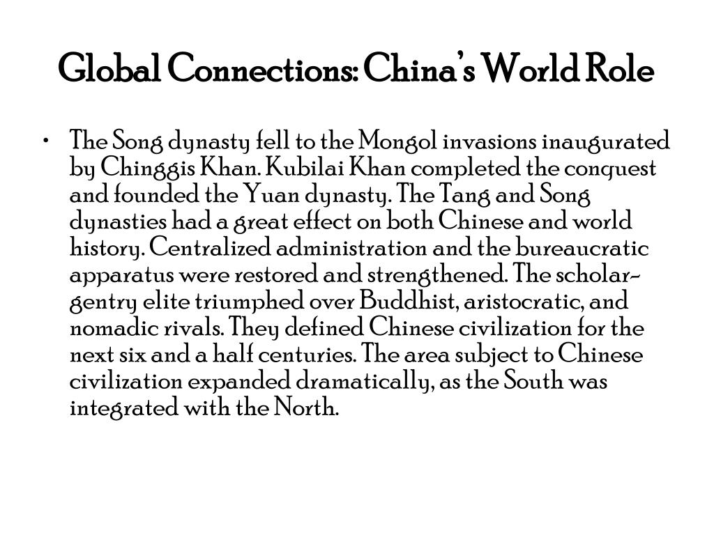 Global Connections: China's World Role