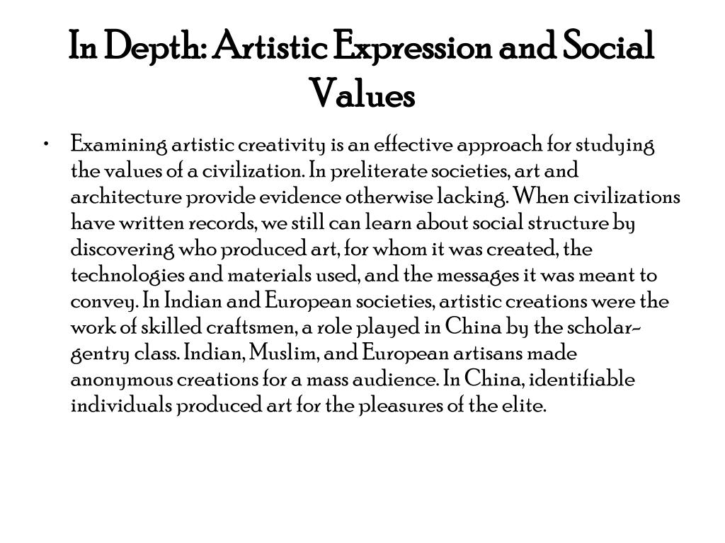 In Depth: Artistic Expression and Social Values