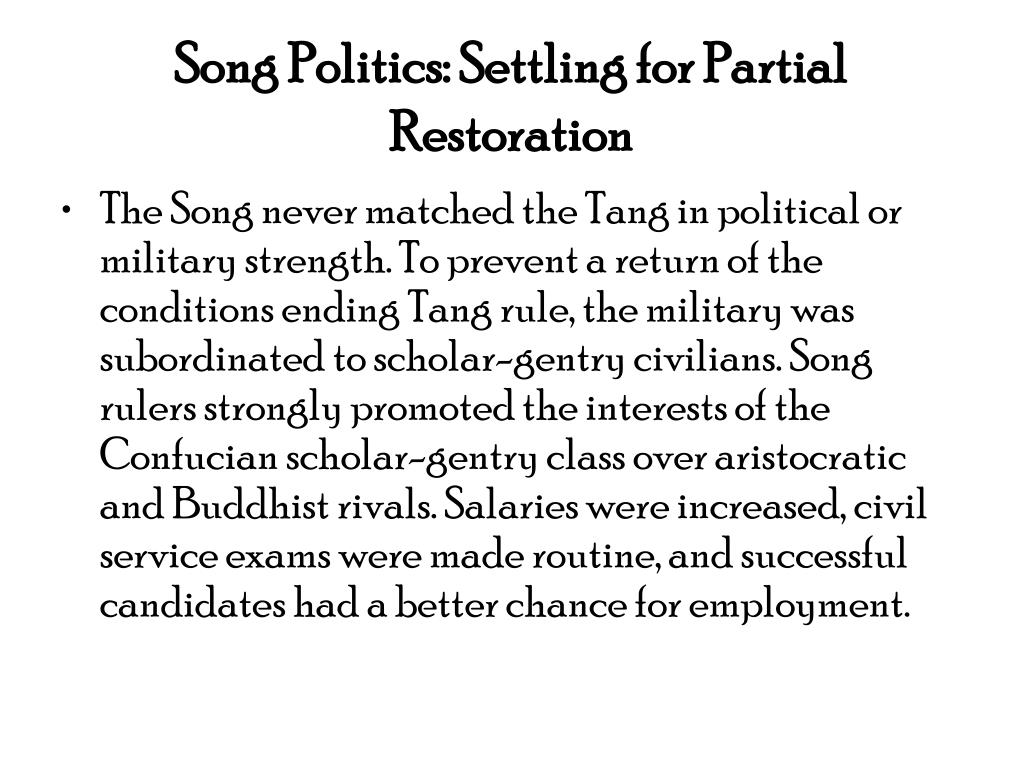 Song Politics: Settling for Partial Restoration