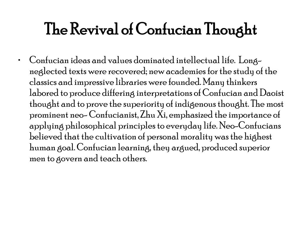 The Revival of Confucian Thought