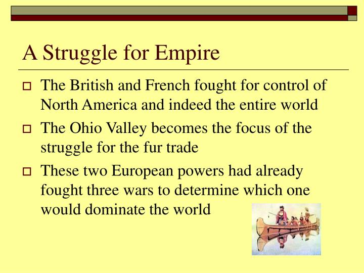 A struggle for empire