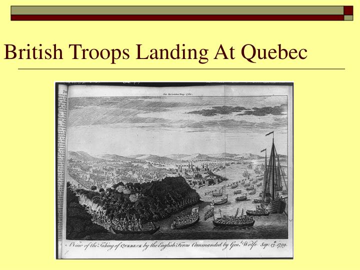 British Troops Landing At Quebec