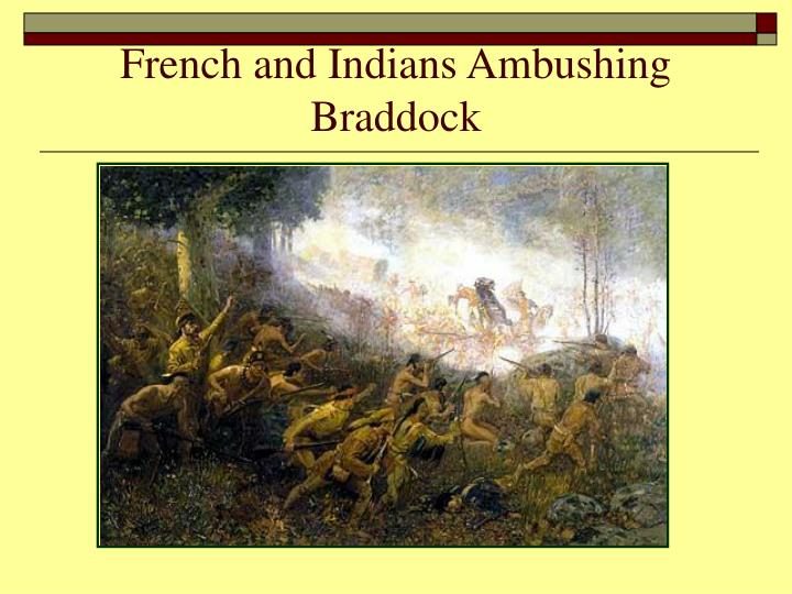 French and Indians Ambushing Braddock