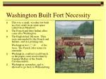 washington built fort necessity