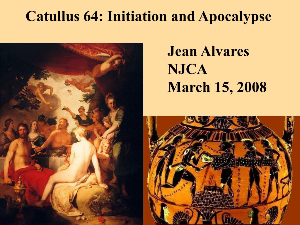 Catullus 64: Initiation and Apocalypse