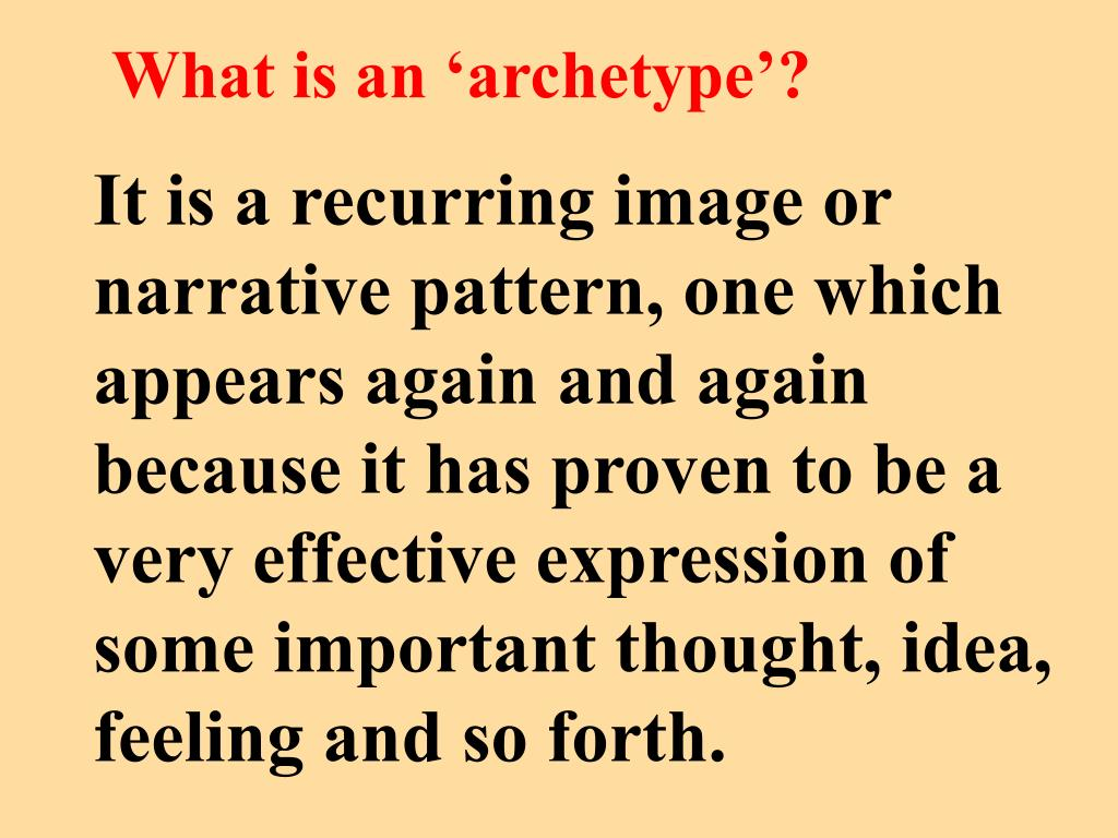 What is an 'archetype'?