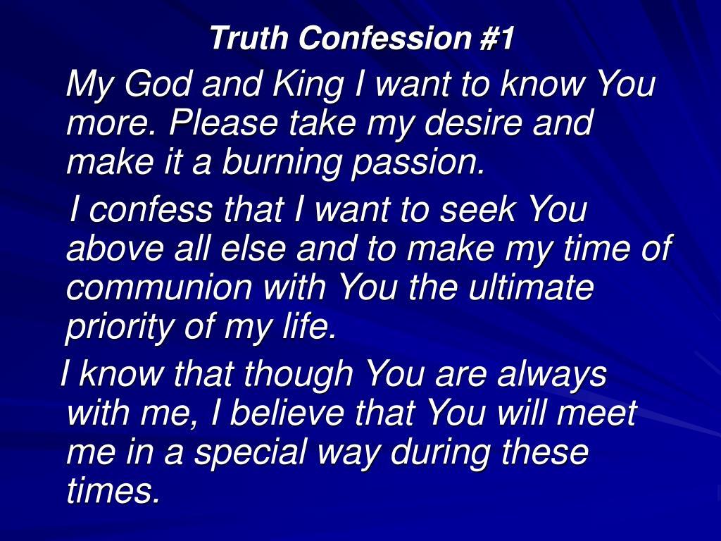 Truth Confession #1