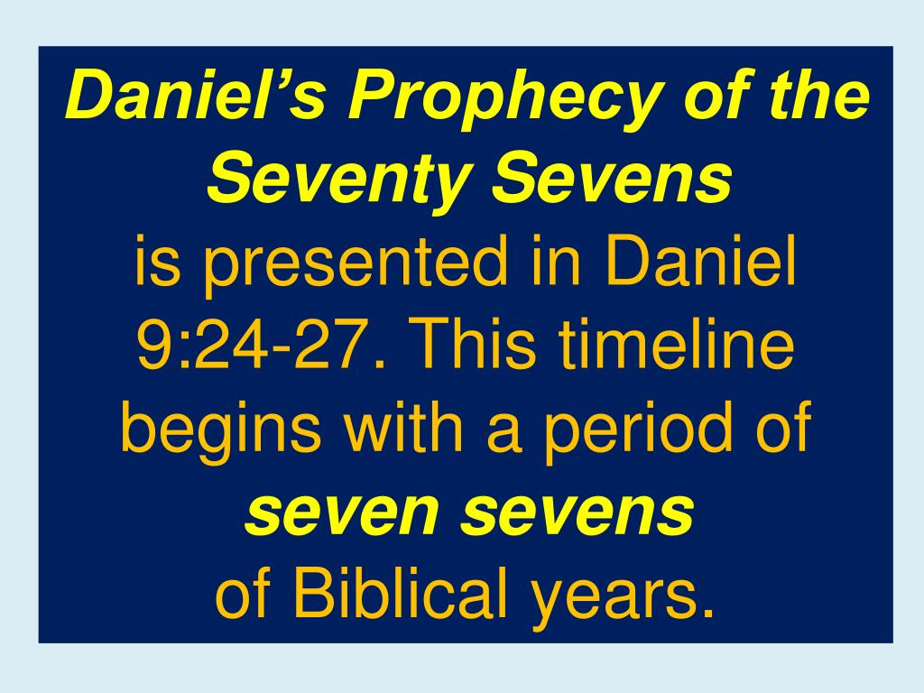 Daniel's Prophecy of the Seventy Sevens