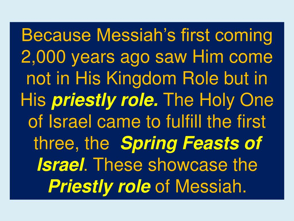 Because Messiah's first coming 2,000 years ago saw Him come not in His Kingdom Role but in His