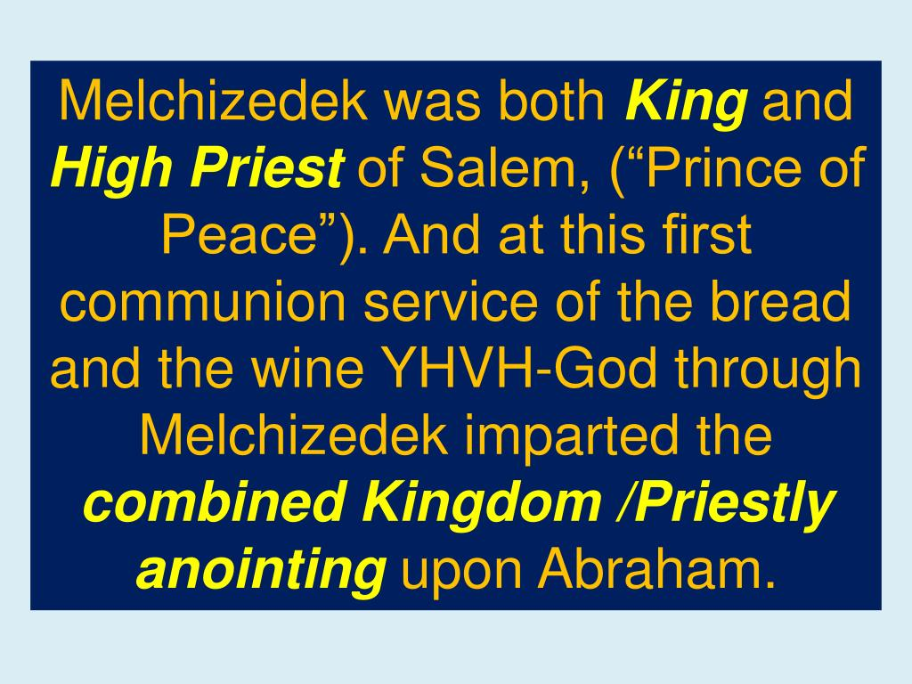 Melchizedek was both