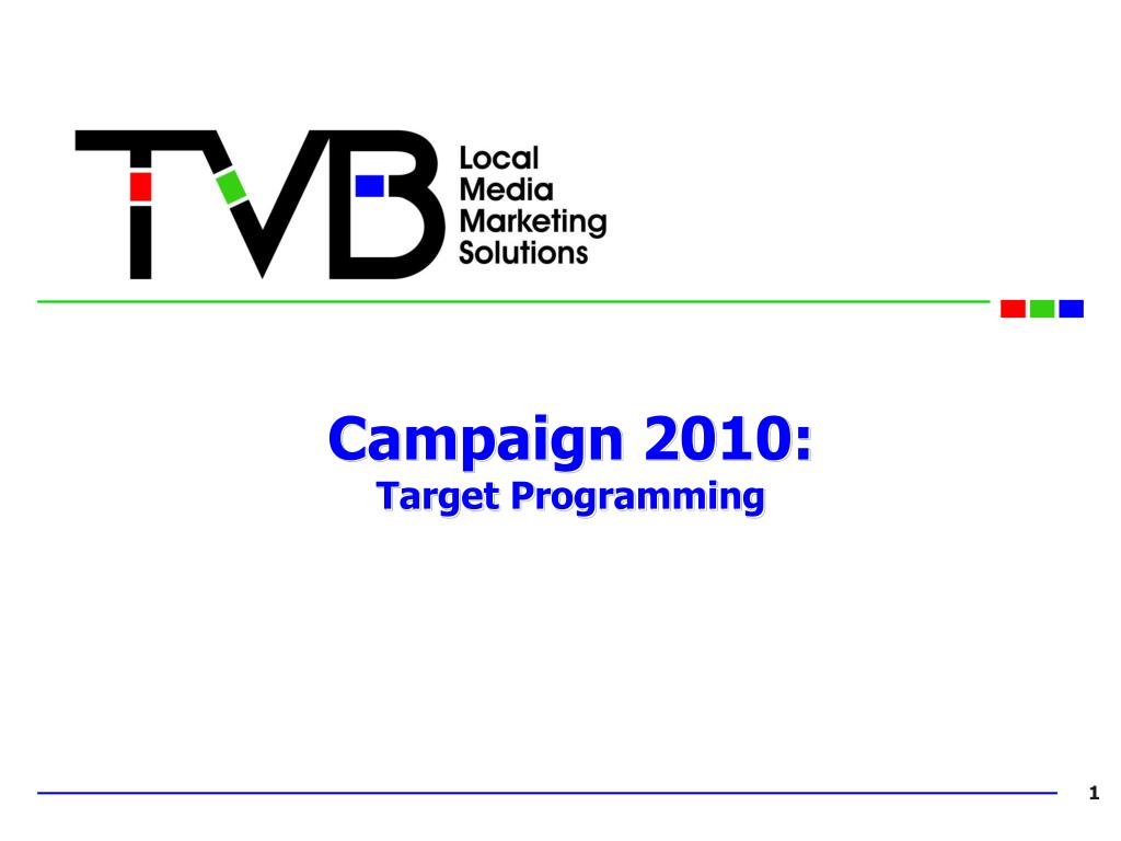 campaign 2010 target programming