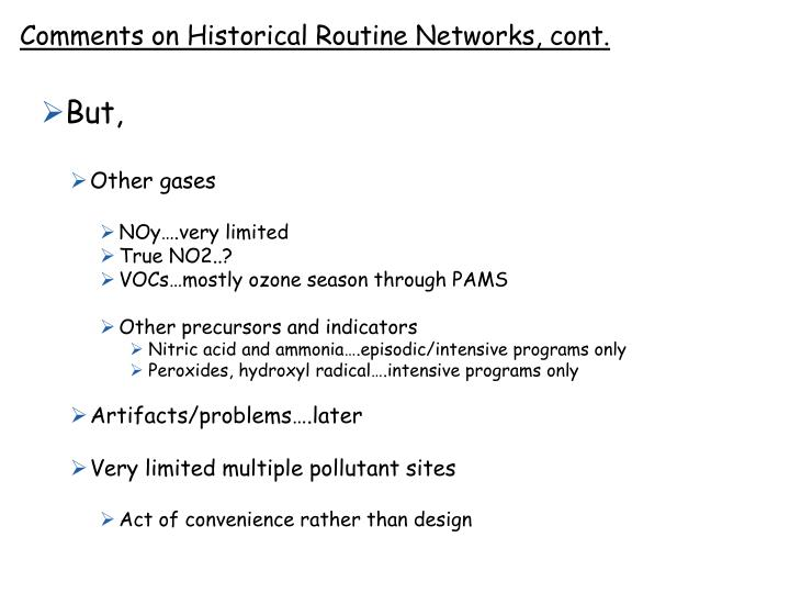 Comments on Historical Routine Networks, cont.