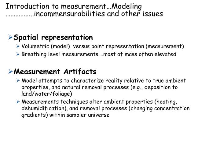 Introduction to measurement…Modeling