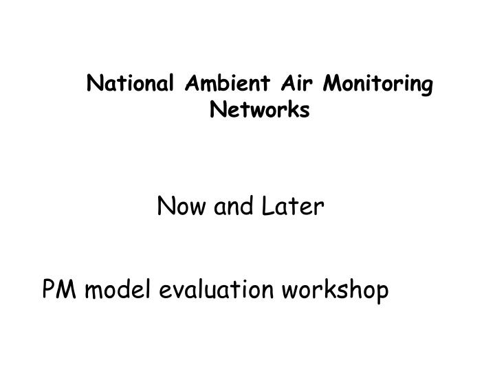 National ambient air monitoring networks