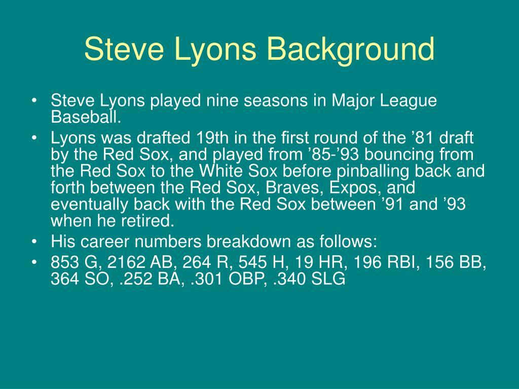 Steve Lyons Background