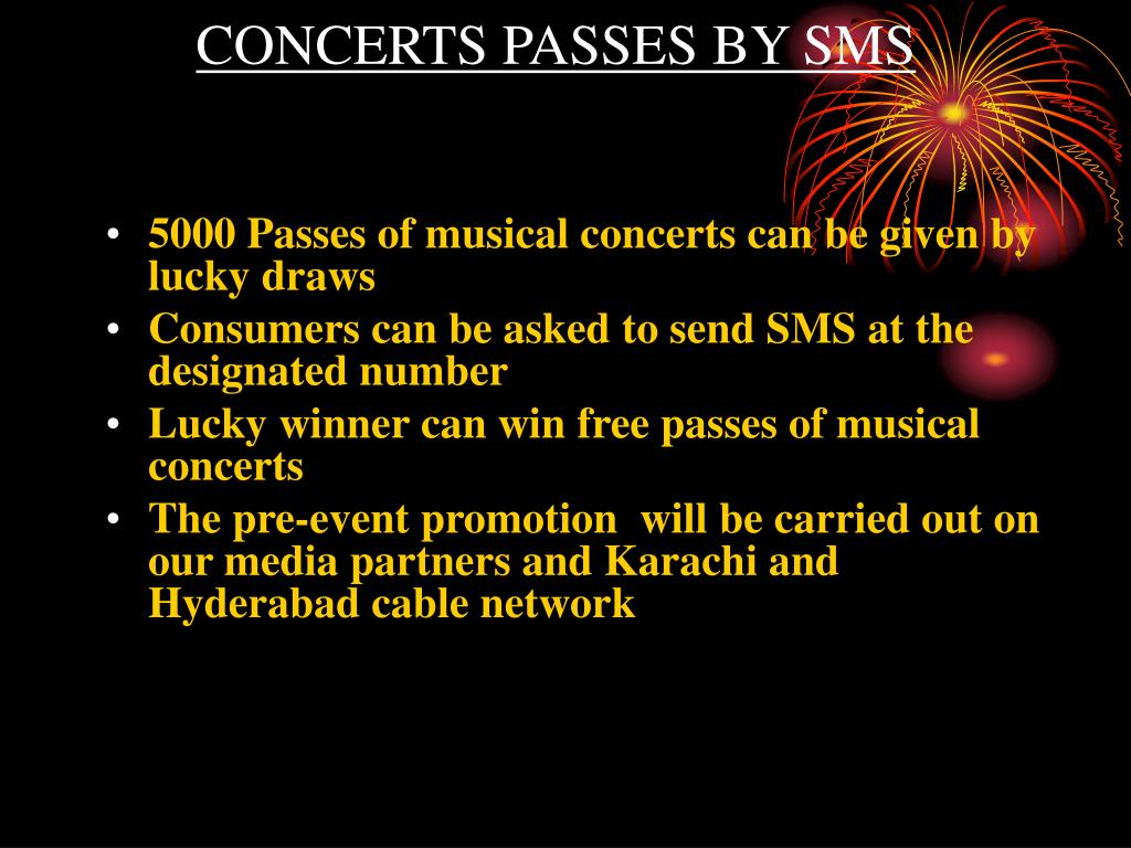 CONCERTS PASSES BY SMS