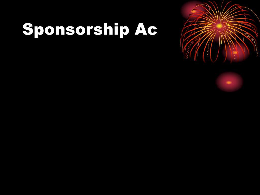 Sponsorship Ac