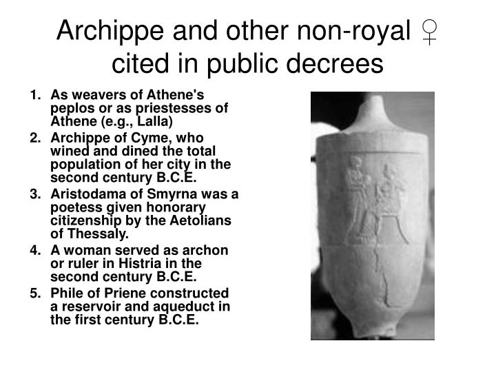 Archippe and other non-royal
