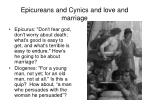 epicureans and cynics and love and marriage