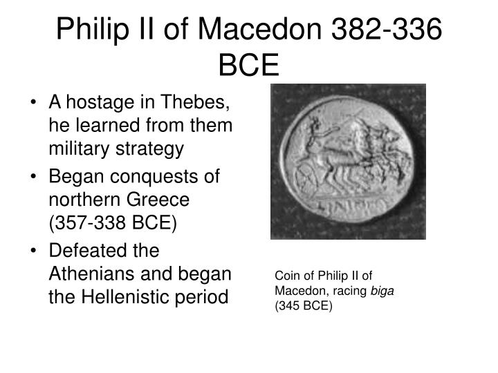 Philip II of Macedon 382-336 BCE