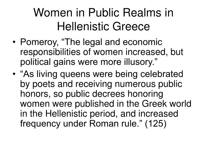 Women in Public Realms in Hellenistic Greece