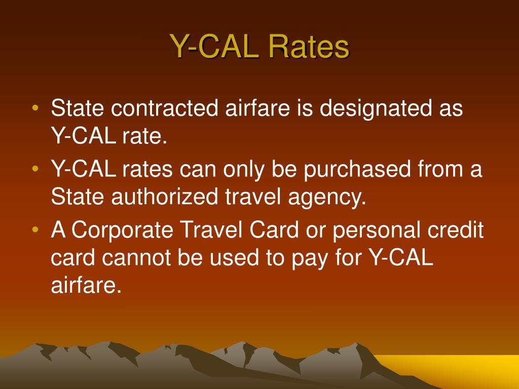 Y-CAL Rates