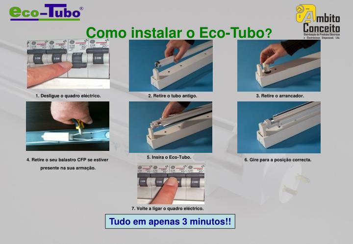 Como instalar o Eco-Tubo