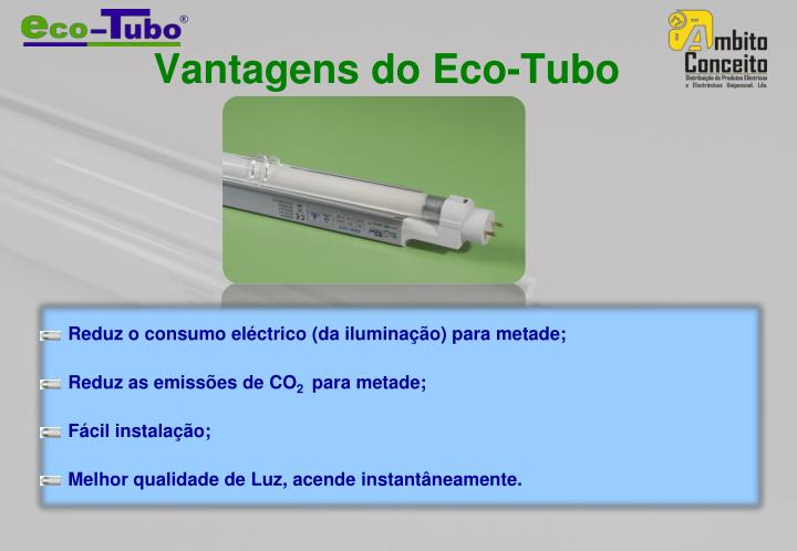 Vantagens do Eco-Tubo