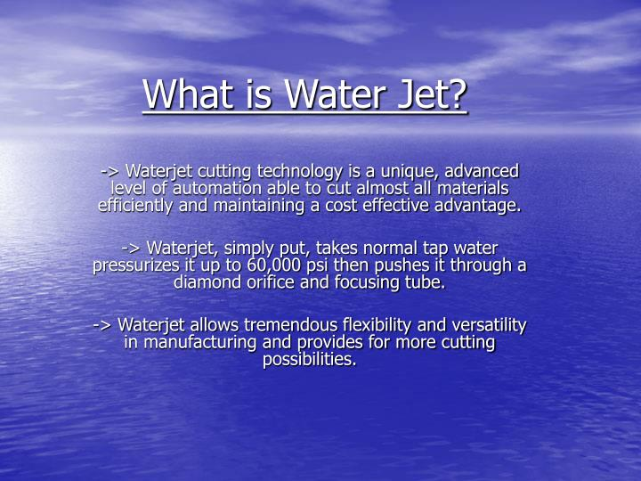 What is water jet