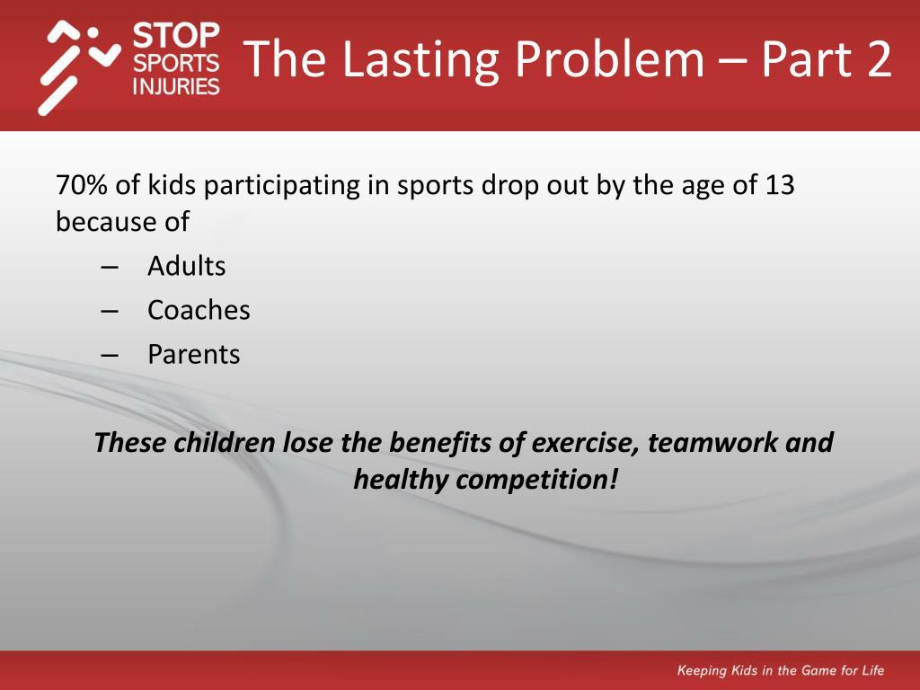 The Lasting Problem – Part 2