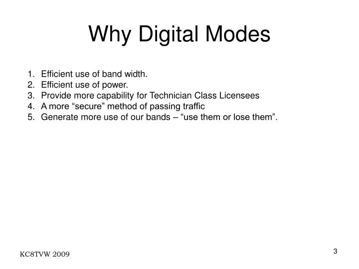 Why digital modes