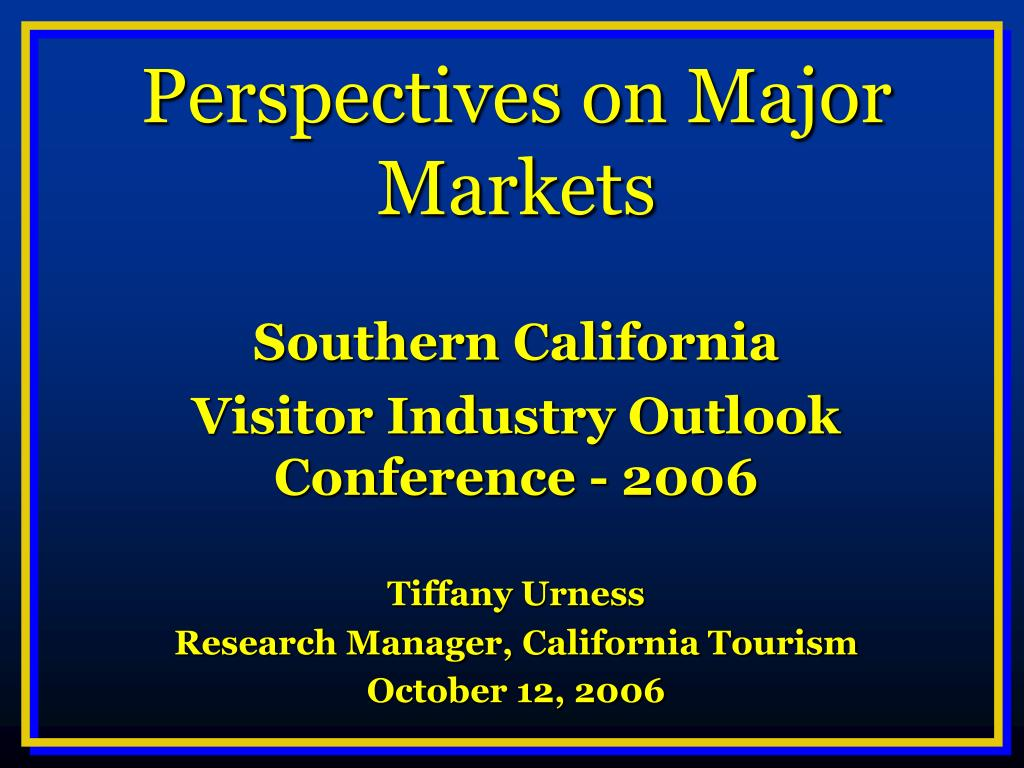 Perspectives on Major Markets