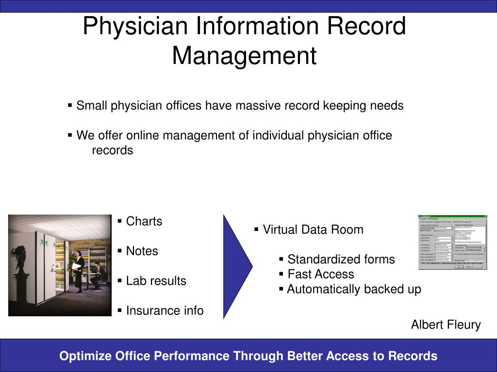 Small physician offices have massive record keeping needs