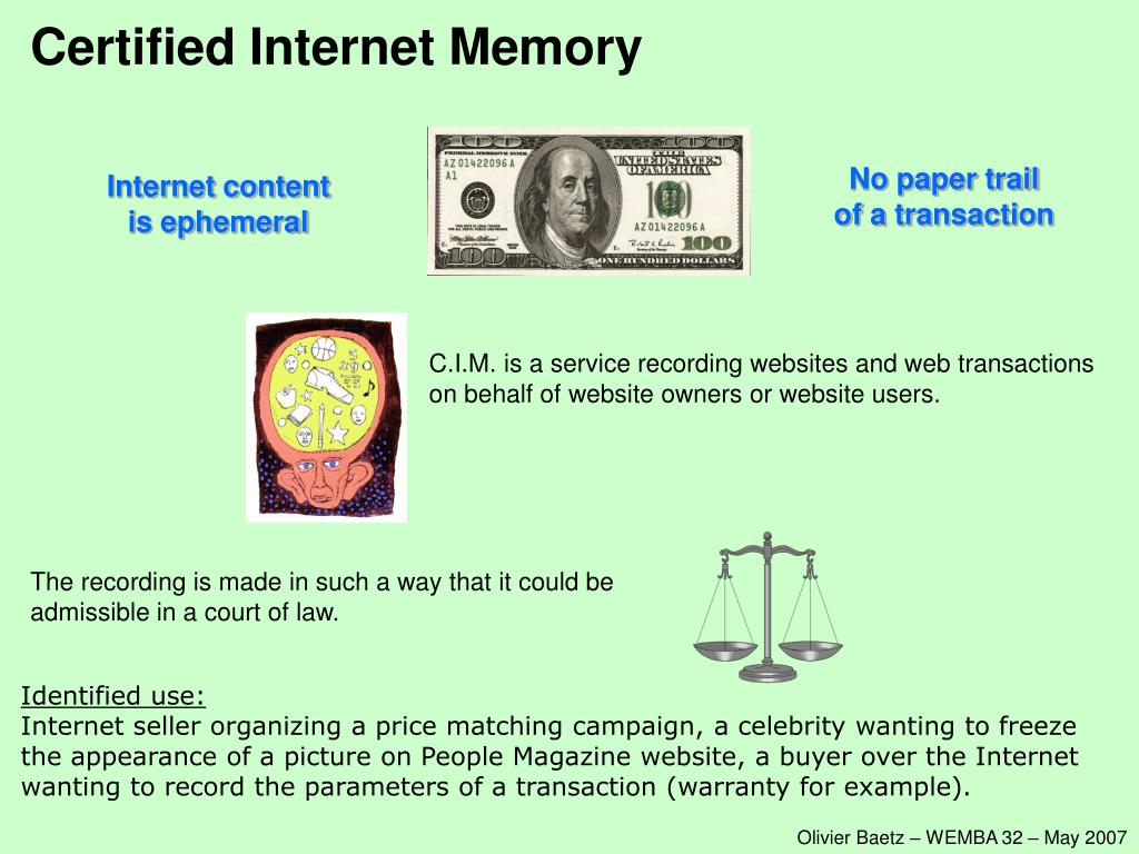 Certified Internet Memory