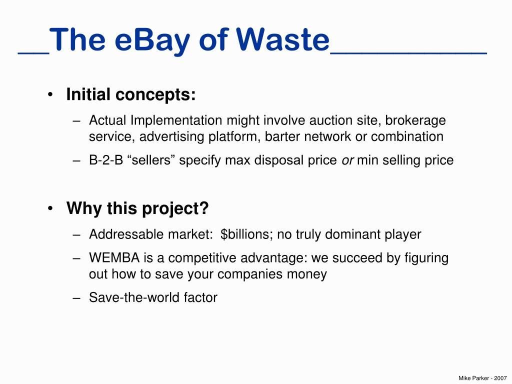 __The eBay of Waste__________