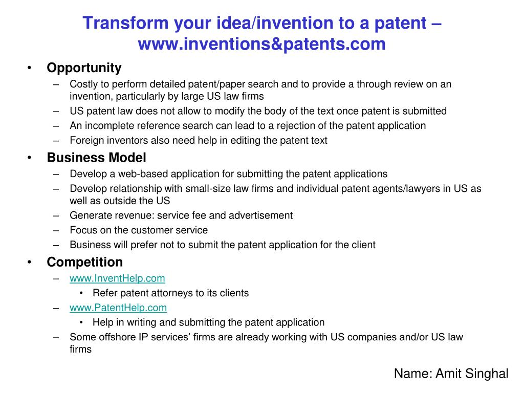 Transform your idea/invention to a patent – www.inventions&patents.com