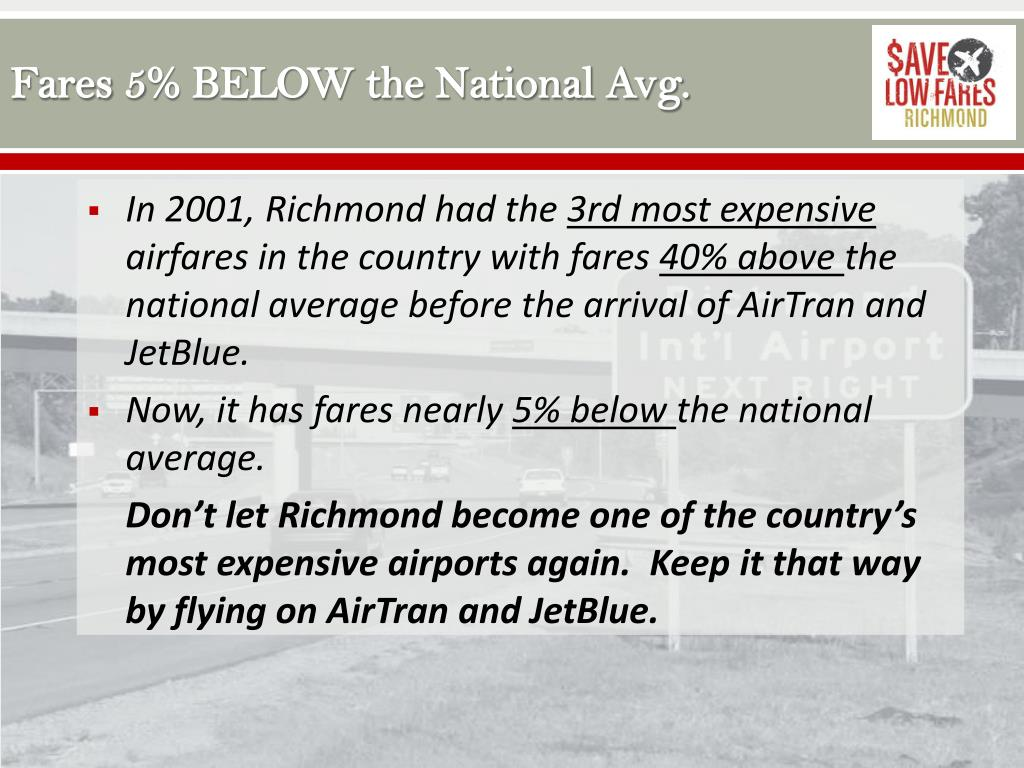 Fares 5% BELOW the National Avg.