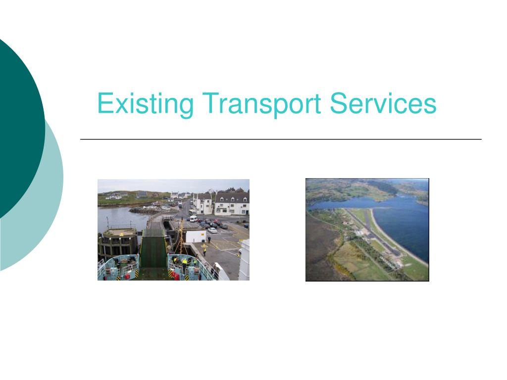Existing Transport Services