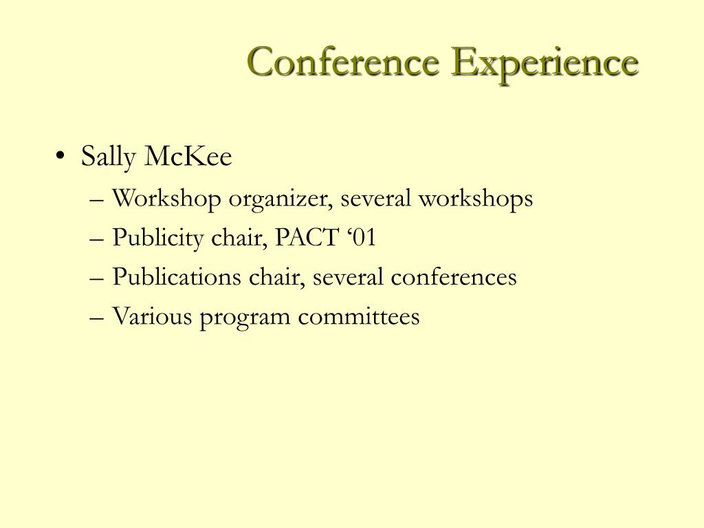 Conference Experience