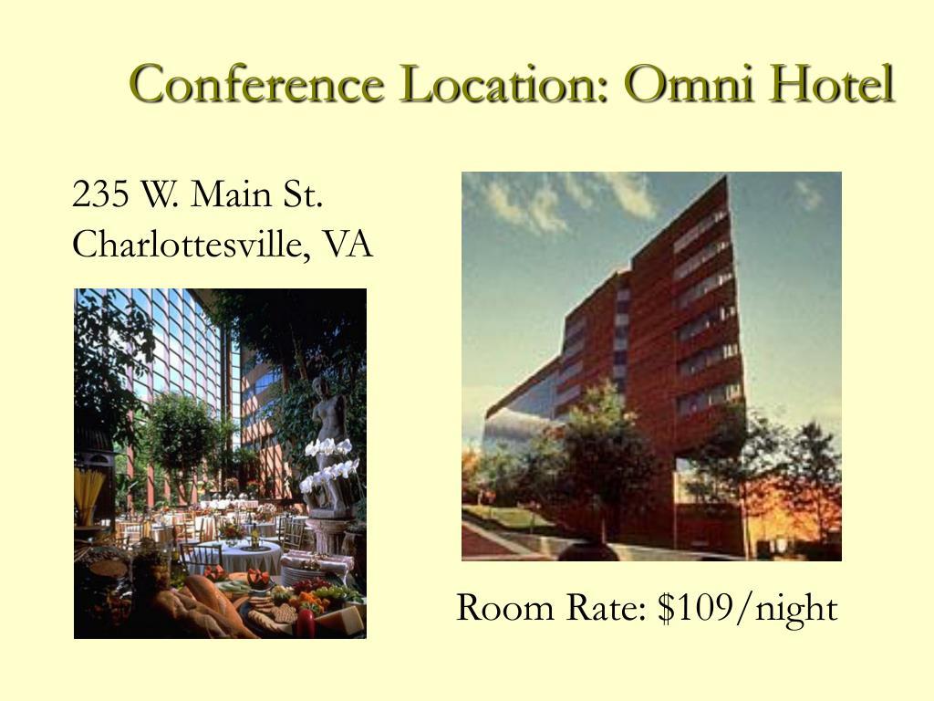 Conference Location: Omni Hotel