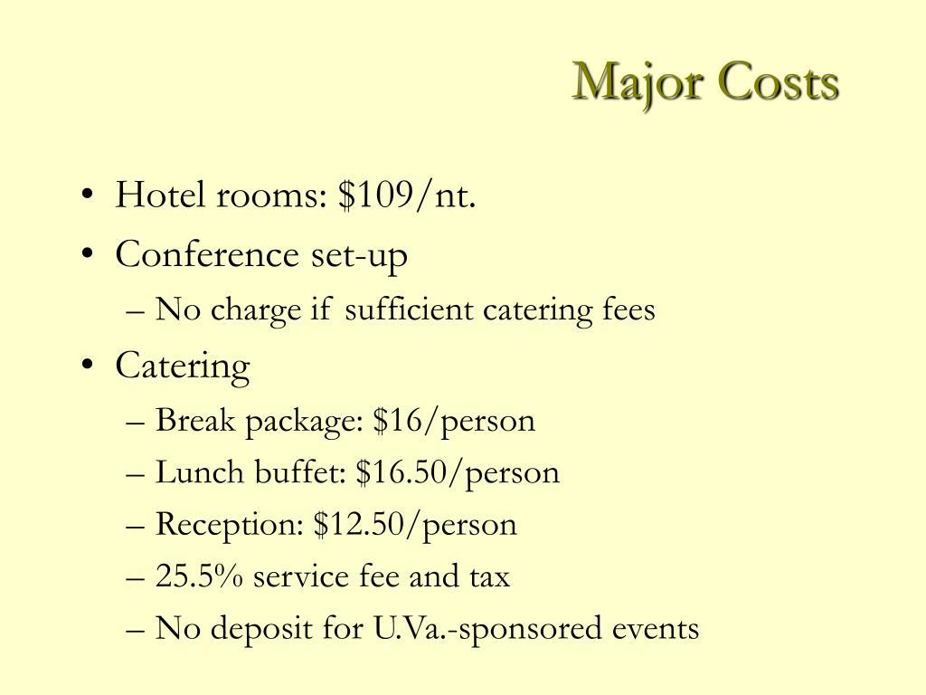Major Costs