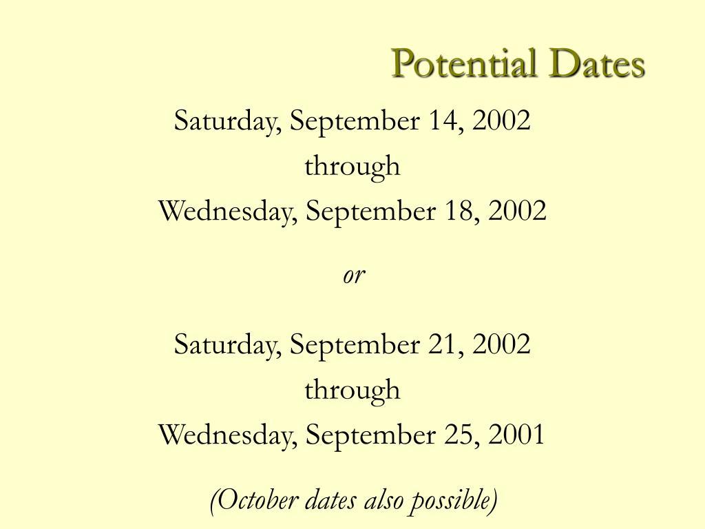 Potential Dates